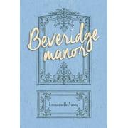 Beveridge Manor - eBook