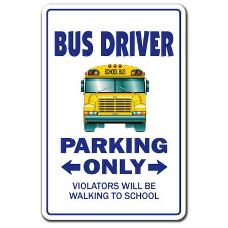Teacher Bus (BUS DRIVER Aluminum Sign parking Aluminum Signs school schoolbus teacher holiday | Indoor/Outdoor | 10