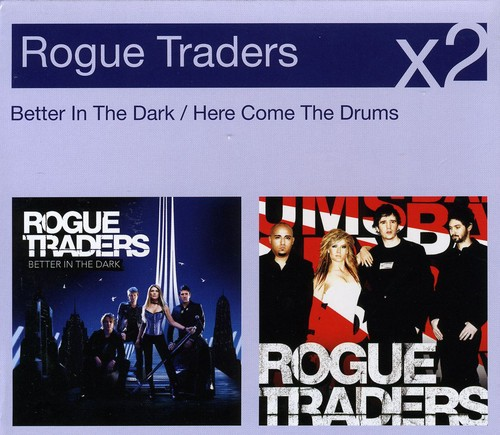 Better in the Dark/Here Comes the Drums