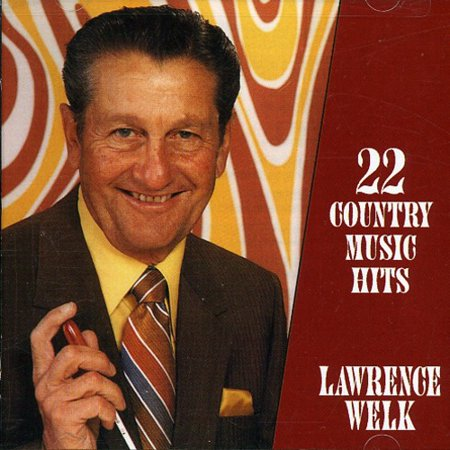 Lawrence Welk - 22 Country Music Hits [CD]](Kristen Lawrence Halloween Music)