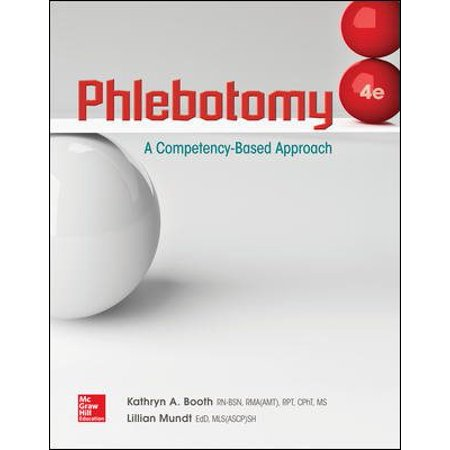Phlebotomy: A Competency Based Approach (Life Centered Career Education A Competency Based Approach)