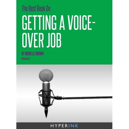 The Best Book On Getting A Voice-Over Job - eBook (Best Jobs For Intp)