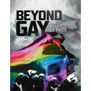 Beyond Gay: The Politics of Pride (Blu-ray)