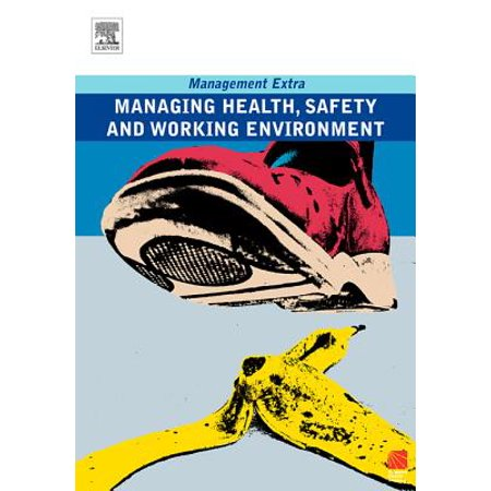 Managing Health, Safety and Working Environment -