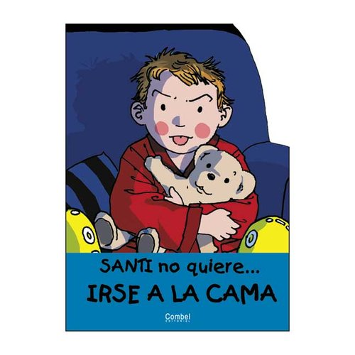 Santi No Quiere Irse a LA Cama / Santi Doesn't Want to Go to Bed