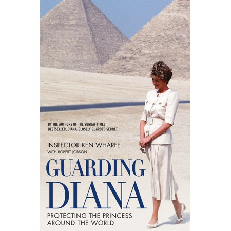 Guarding Diana : Protecting the Princess Around the