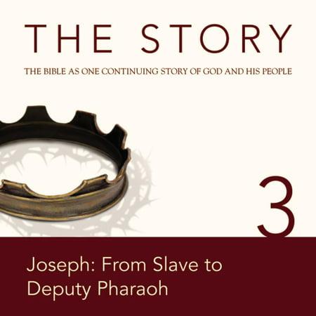 The Story Audio Bible - New International Version, NIV: Chapter 03 - Joseph: From Slave to Deputy Pharaoh -