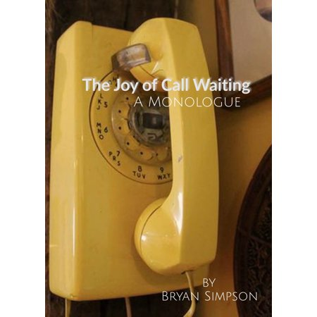 The Joy of Call Waiting - eBook