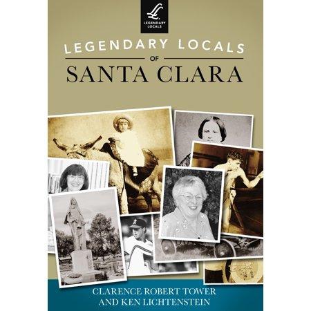 Legendary Locals of Santa Clara - eBook](Party City Santa Clara)