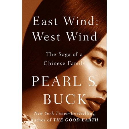 East Wind: West Wind: The Saga of a Chinese Family - (Chinese Wind Gong)