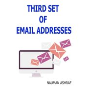 Third set of email addresses - eBook