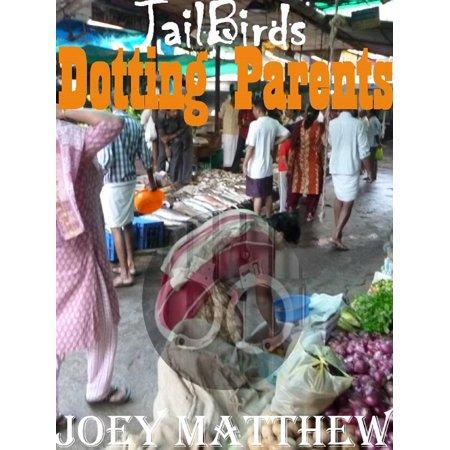 Dotting Parents Jail Birds - eBook (Parent Birds)