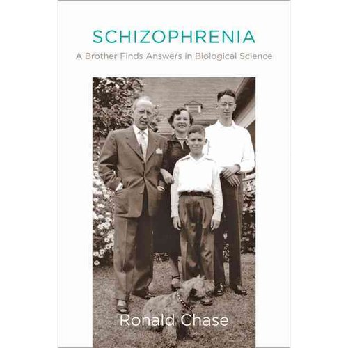 Schizophrenia: A Brother Finds Answers in Biological Science
