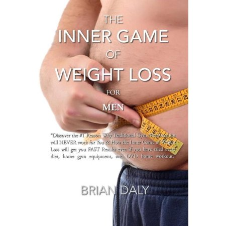 Inner Game Of Weight Loss For Men  Discover The  1 Reason Why Traditional Gym Memberships Will Never Work For You   How The Inner Game Of Weight Loss