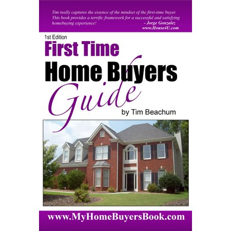 First Time Home Buyers Guide - eBook
