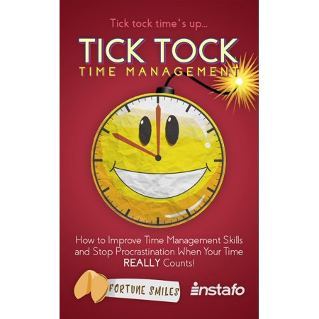 Tick Tock Time Management: How to Improve Time Management Skills and Stop Procrastination When Your Time Really Counts! - eBook Pachislo Skill Stop
