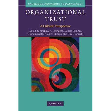 Organizational Trust  A Cultural Perspective