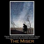 Miser, The - Audiobook