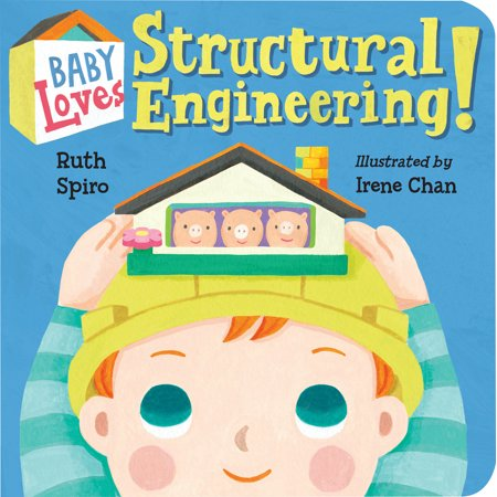 Baby Loves Structural Engineering! (Board - Structural Steel Engineering