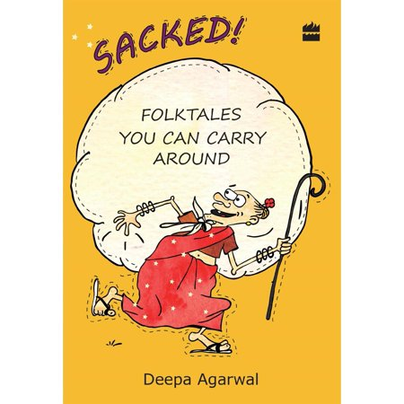Sacked! Folk Tales You Can Carry Around - eBook - Carry Around