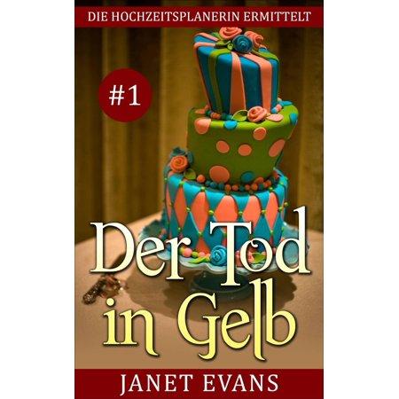 Der Tod in Gelb (Die Hochzeitsplanerin ermittelt # 1) - eBook (Gelb Camo Stoff)
