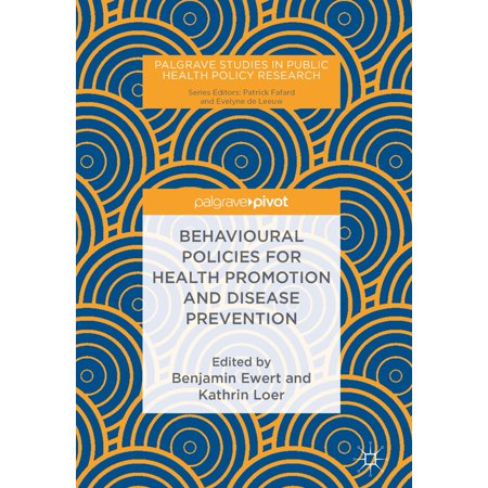 Behavioural Policies for Health Promotion and Disease Prevention -