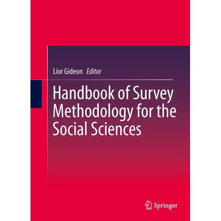Handbook of Survey Methodology for the Social Sciences -