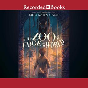 The Zoo at the Edge of the World - Audiobook