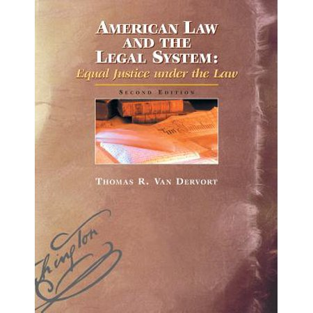 American Law and the Legal System : Equal Justice Under the Law