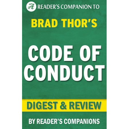 Code of Conduct: A Thriller (The Scot Harvath Series) By Brad Thor | Digest & Review -