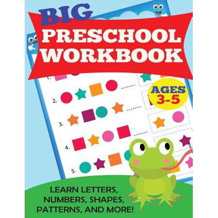 Big Preschool Workbook : Ages 3-5. Learn Letters, Numbers, Shapes, Patterns, and More](Halloween Pattern Activities)