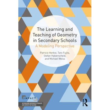 The Learning and Teaching of Geometry in Secondary Schools - (Aspects Of Teaching And Learning In Secondary Schools)