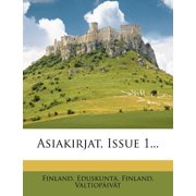 Asiakirjat, Issue 1...