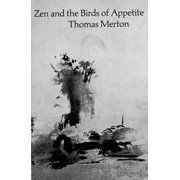 New Directions Paperbook: Zen and the Birds of Appetite (Paperback)