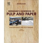 Biermann's Handbook of Pulp and Paper : Volume 1: Raw Material and Pulp Making