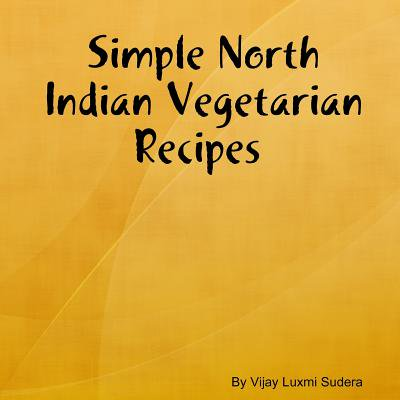 Simple North Indian Vegetarian Recipes