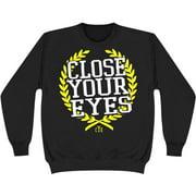 Close Your Eyes Men's  Not My Home Sweatshirt Black