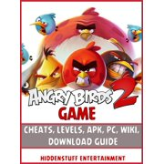 Angry Birds 2 Game Cheats, Levels, Apk, Pc, Wiki, Download Guide - eBook