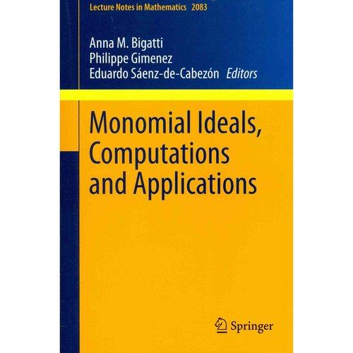 Monomial Ideals, Computations and Applications