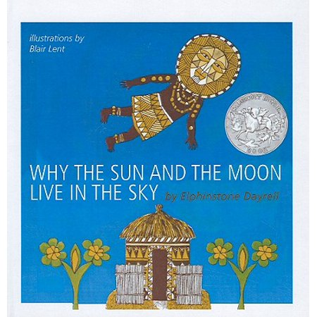 Why the Sun and the Moon Live in the Sky : An African