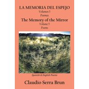 La Memoria Del Espejo Volumen 5 Poemas/ the Memory of the Mirror Volume 5 Poems - eBook