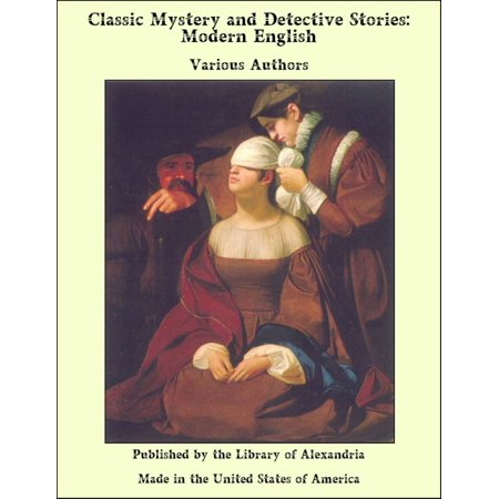 Classic Mystery and Detective Stories: Modern English - (Best Modern Mystery Authors)