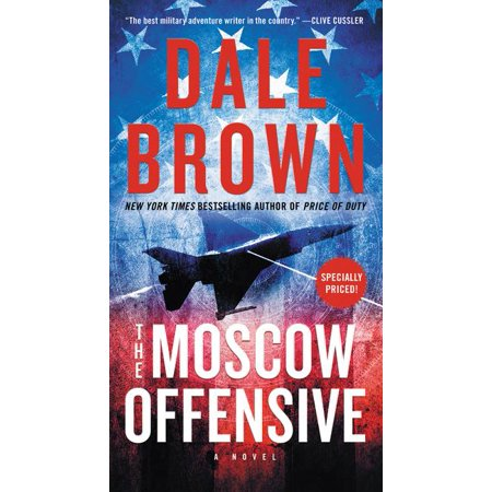 Brad McLanahan: The Moscow Offensive by Dale Brown (Paperback) ()