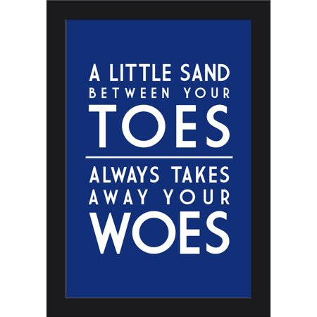 A Little Sand Between Your Toes - Simply Said - Lantern Press Artwork (12x18 Giclee Art Print, Gallery Framed, Black (Difference Between 5 16 And 3 8)