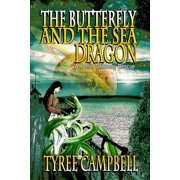 The Butterfly and the Sea Dragon: A Yoelin Thibbony Rescue - eBook