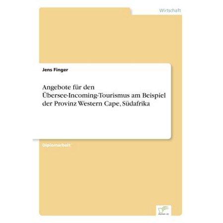 Angebote Fur Den Ubersee-Incoming-Tourismus Am Beispiel Der Provinz Western Cape, Sudafrika (Angebote Für Ray-bans)