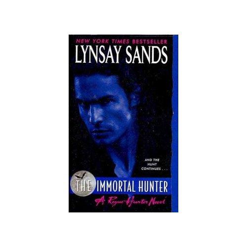The Immortal Hunter: A Rogue Hunter Novel
