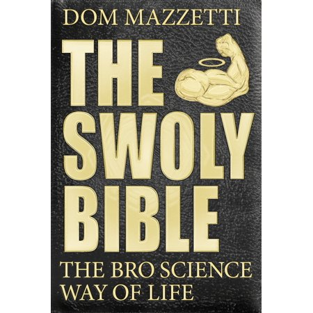 The Swoly Bible : The Bro Science Way of - Bro Life Science Halloween