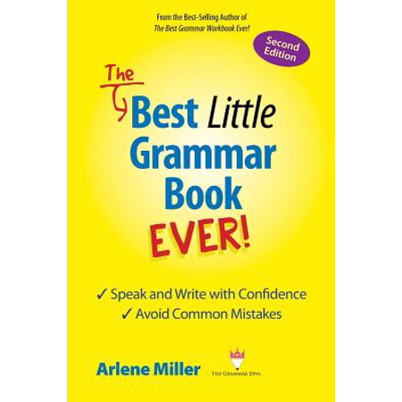 The Best Little Grammar Book Ever! Speak and Write with Confidence / Avoid Common Mistakes, Second (Best Bag To Avoid Pickpockets)