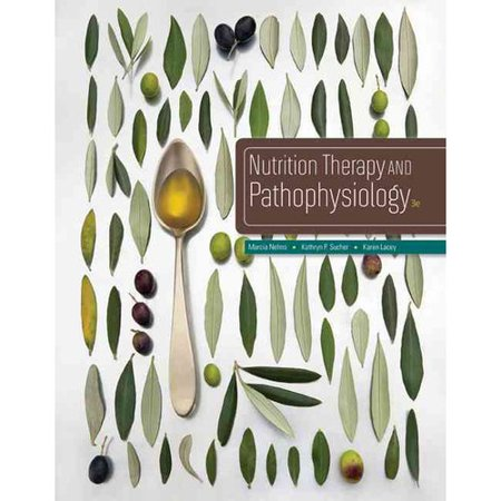 Nutrition Therapy and Pathophysiology by